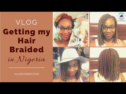 VLOG | Getting My Hair Braided in Nigeria for $22!