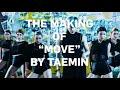 The Making Of TAEMIN 태민 'Move' With ADN