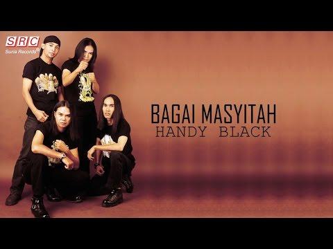 download lagu Handy Black - Bagai Masyitah gratis