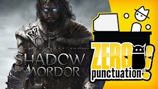 Middle-earth: Shadow of Mordor (Zero Punctuation)