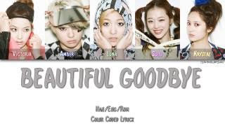 Watch Fx Beautiful Goodbye video