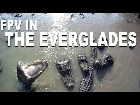 Beautiful HD FPV - The Everglades - RCExplorer.se