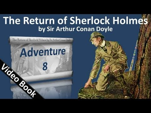 Adventure 08 – The Return of Sherlock Holmes by Sir Arthur Conan Doyle