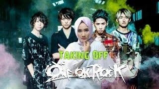 One Ok Rock ! Fatin - Taking Off(Cover),Tonton Sampai Akhir Asyik Banget,Nungguin Versi Studionya!