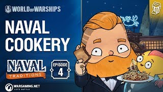 Naval Traditions: Naval Cookery | World of Warships