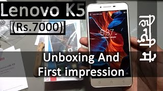 [हिंदी] Best Smartpone In India Under 7000 : Lenovo Vibe k5- Unboxing and first impression