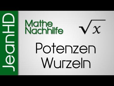 Mathe Nachhilfe - Potenzen, Wurzeln, Binome