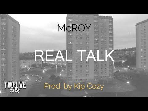 McROY - REAL TALK Prod by Kip Cozy Twelve50TV