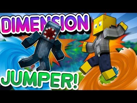 Minecraft - DIMENSION JUMPER! W/AshDubh - Part [1]