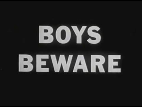 Boys Beware - Anti Gay Film From 1961 video