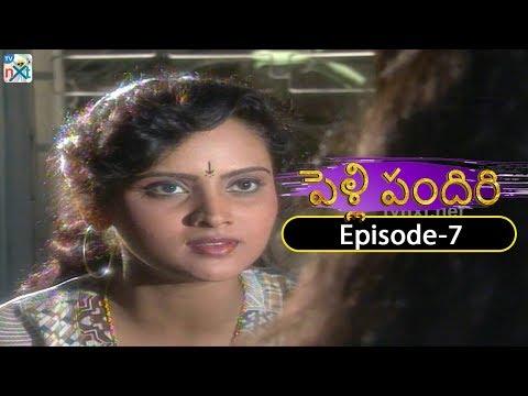 Pelli Pandiri Telugu Daily TV Serial | EP#7 | SPB, Pradeep, Murali Mohan, Sudhakar | TVNXT Telugu