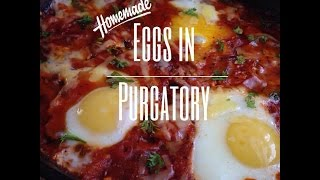 Simple, Quick & Easy Eggs in Purgatory Recipe