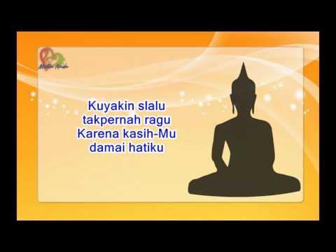 LAGU BUDDHIS KUYAKIN SELALU