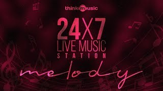 🔴 24x7 Live Tamil Melody Songs 🎧 Think Music