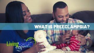 Preeclampsia In Pregnancy | Living Healthy Chicago
