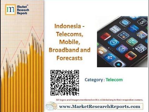Indonesia - Telecoms, Mobile, Broadband and Forecasts