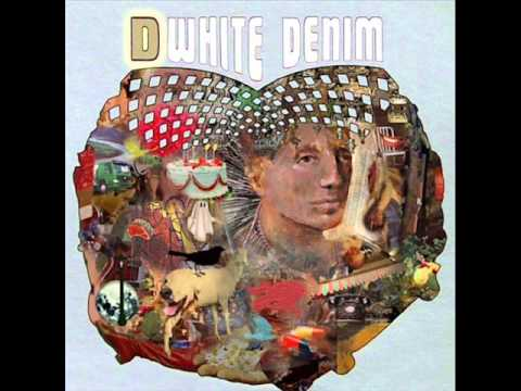 Street Joy: White Denim (Studio Version)