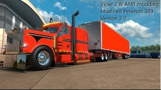 ETS2 | Viper2 and AMT modding Modified Peterbilt 389 v2.0 | Modification Overview |