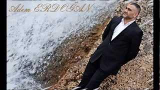 Adem Erdoğan - Ben Seni Sevdimde Öldüm
