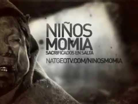Niños Momias Sacrificados en Salta