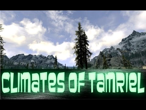 Skyrim Mod Review #2 - Climates Of Tamriel
