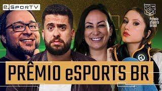 PRÊMIO ESPORTS BR   Second Screen   Gordox, Cherry, Maurício Meirelles, Julia e Patife   e-SporTV