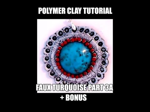 Polymer clay tutorial - faux turquoise part 3a - cabochons + bonus