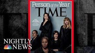 'The Silence Breakers' Are TIME Magazine's 2017 Person Of The Year | NBC Nightly News