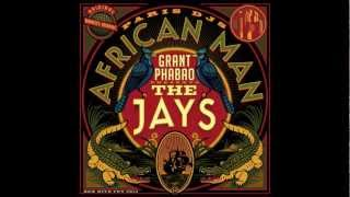 Grant Phabao & The Jays - African Man