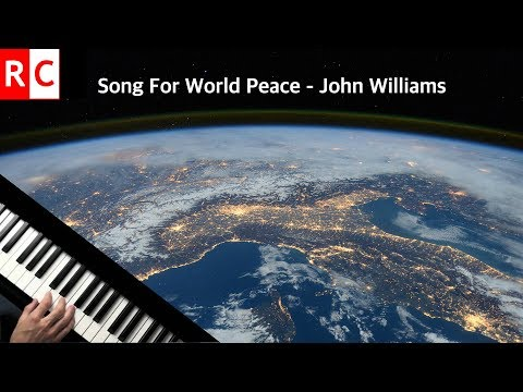 Song For World Peace by John Williams