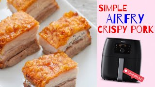 Easy Crispy Pork Belly recipe in Philips AirFryer XXL Avance  - Crispy Lechon Kawali Chinese Roast