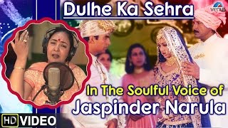 Dulhe Ka Sehra Full Video Song : Dhadkan - Singer ~ Jaspinder Narula || Akshay Kumar & Shilpa Shetty