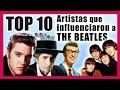 Los 10 Artistas Que Mas Influenciaron a THE BEATLES  Radio-Beatle -