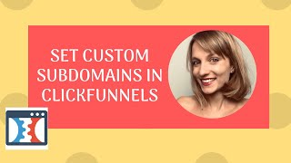 How to create a subdomain in clickfunnels