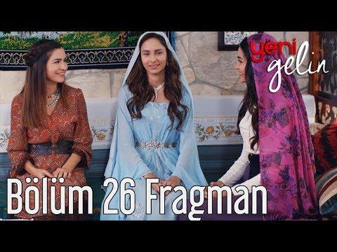 Yeni Gelin 26. Bölüm Fragman