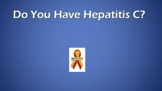 Do You Have Hepatitis C?