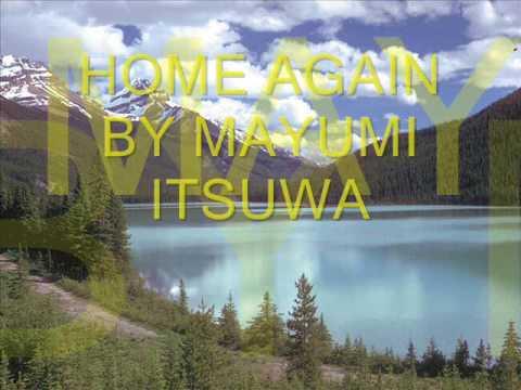 Home Again Mayumi Itsuwa video