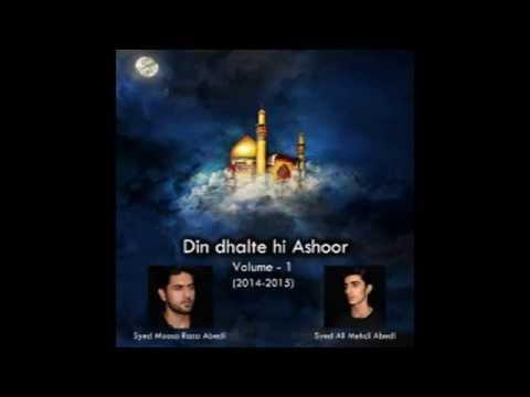 Ashoor Ki Shab Zainab Ne Kaha  .mehdi Abedi video