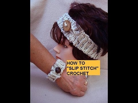 SLIP STITCH CROCHET METHOD, diy headband, bracelet, belt