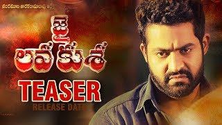 Jr NTR Jai Lava Kusa Teaser Release Date | Niveda Thomas | Raashi Khanna