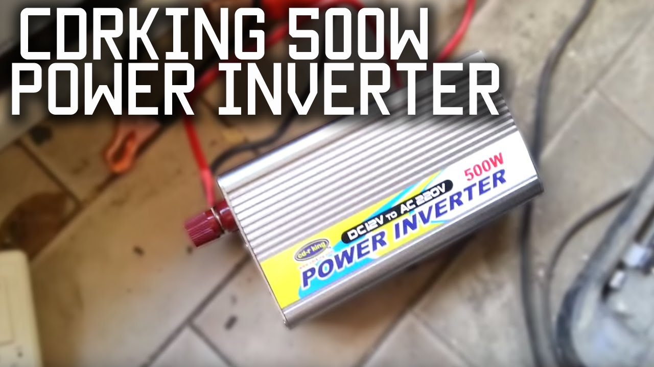 Cdr King 500 Watt Power Inverter Youtube