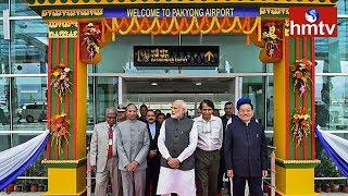 PM Narendra Modi Inaugurates Pakyong Airport | Sikkim | hmtv