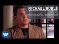"Michael Bublé - Naming The Album ""Call Me Irresponsible"" [Extra]"
