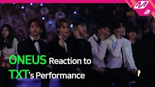 [Reaction Cam] ONEUS(원어스) Reaction to TXT(투모로우바이투게더) l 2019MAMA x M2