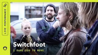 Watch Switchfoot I Dare You To Move video