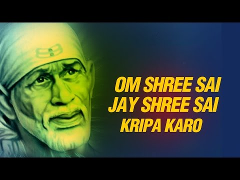 New Sai Bhajan || Om Shree Sai Jay Shree Sai Kripa Karo Mere...
