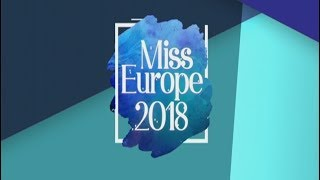 Miss Europe 2018 - 21/07/2018