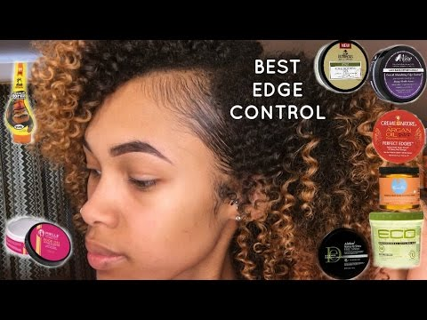 BEST & WORST EDGE CONTROLS/GELS FOR NATURAL HAIR