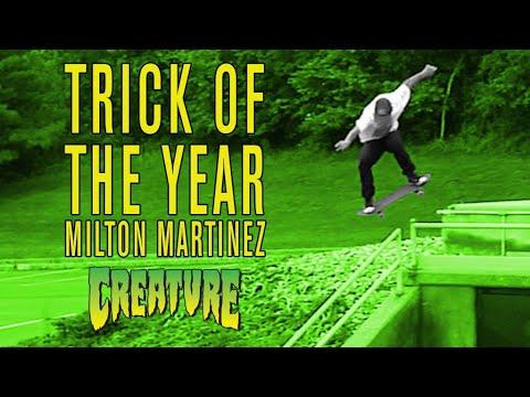 Skateboarding - Trick of the Year - Milton Martinez