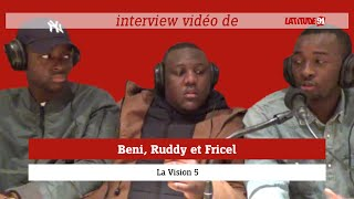 ITW VIDEO de Beni, Ruddy et Fricel de La Vision 5